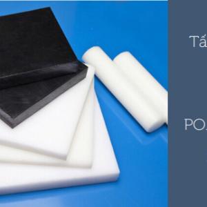Nhựa POM ( Acetal)  Tấm, Cây Tại Miền Bắc|Công Ty TNHH TM & SX Supertech Vina